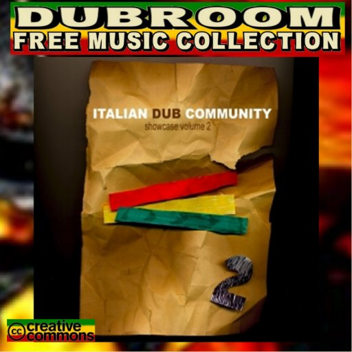 VARIOUS ARTISTS - ITALIAN DUB COMMUNITY SHOWCASE 2