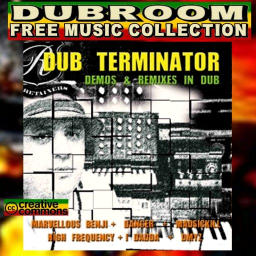 DUB TERMINATOR - DEMOS & REMIXES IN DUB