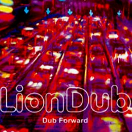 LION DUB - DUB FORWARD